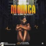 MUSIC: Funky Franky x Mrblow x Klevizzy – Monica