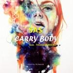 MUSIC: Sas Ft. Thugger Boobz – Carry Body