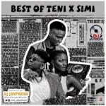 DJ MIX: DJ Jayfresh - Best of Teni x Simi