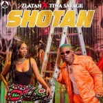 MUSIC: Zlatan Ft. Tiwa Savage – Shotan