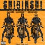 MUSIC: Olamide x Reminisce x DJ Enimoney – Shibinshi (Eyan Ekerencha)