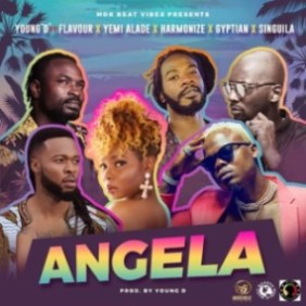 MUSIC: Young D – Angela Ft. Flavour, Yemi Alade, Harmonize, Gyptian & Singuila