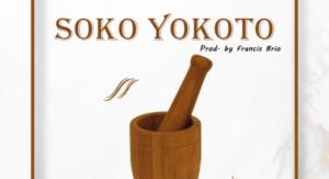 MUSIC: Jaybaz x Flow P x Qbase – Soko Yokoto