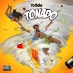 MUSIC: Yo'dele – Tonado