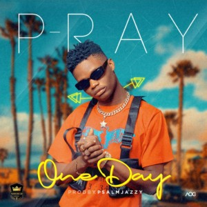 MUSIC: P - Ray - One Day