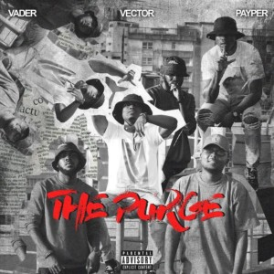 MUSIC: Vector Ft. Payper & Vader – Master Class Cypher (The Purge) [M.I Abaga Diss]