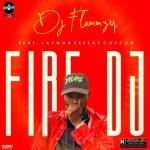 MUSIC: DJ Flammzy - Fire DJ Ft. Jaywon, Seesay & Hycon