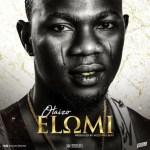 AUDIO + VIDEO: Olaizo – Elomi