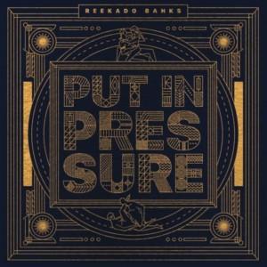 MUSIC: Reekado Banks – Put In Pressure
