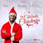 MUSIC: Desam – Celebrate Christmas