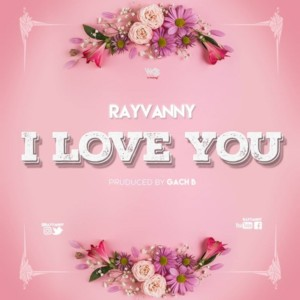 MUSIC: Rayvanny – I Love You