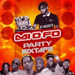 DJ MIX: Dj 4kerty - Mi O Fo (Party Mixtape)