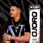MUSIC: Kuzi - Ojoro