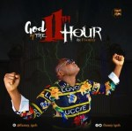MUSIC: Flamzy – God Of The 11th Hour