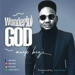 Mark Benji - Wonderful God