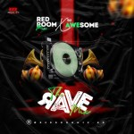 DJ MIX: Red Room Mix X Dj Awesome - The Rave