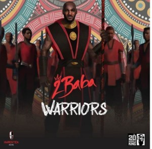"2Baba Releases ""Warriors"" New Album Cover Artwork And Tracklist"