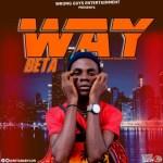 Beta – Way (Prod. Hofishal Sounds)