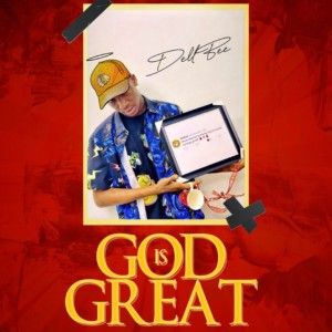 Dellbee - God Is Great