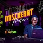 DJ Jayswag - Miscreant Mixtape