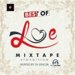 Dj Lencer - Best Of Love Mixtape (4th Edition)