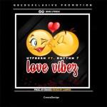 Utfresh Ft. Rhythm 7 -  Love Vibez (Prod. Ebaze)