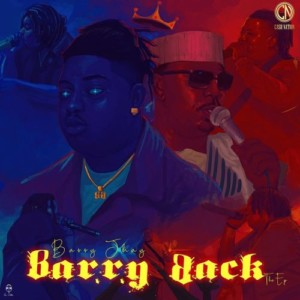 EP: Barry Jhay – Barry Back