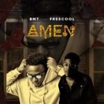 BMT Ft. Frescool - Amen