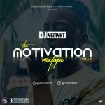 DJ Yemyht – The Motivation Mixtape (Vol. 1)