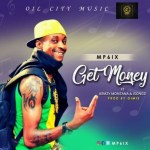 AUDIO + VIDEO: Mp6ix Ft. Kemzy – Get Money