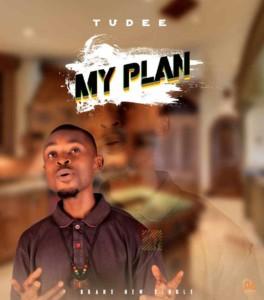 Tudee – My Plan