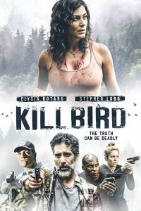 MOVIE: Killbird (2019)