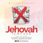 Michael Atansek – Jehovah Is My God