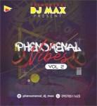 DJ Max - Phenomenal Vibes Mix (Vol 2)