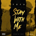 Fofa – Stay With Me