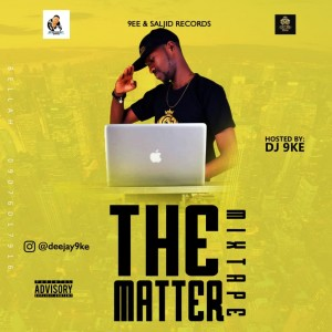 DJ 9ke - The Matter Mix