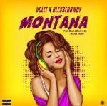 Vclef X Blessedbwoy - Montana
