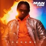 EP: Idahams – Man On Fire