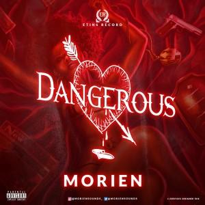 Morien – Dangerous   @Moriensounds