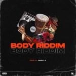 Drizzy – Body Riddim