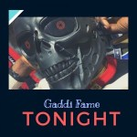Gaddi Fame - Tonight