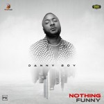 Danny Boy - Nothing Funny (Audio + Video)
