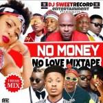 Dj Sweetrecord – No Money No Love