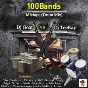 Dj Goat Vs Dj Teekay - 100Bands Mixtape (Drum Mix)