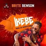 Brite Benson - Ikebe (Prod. Genius Mind)