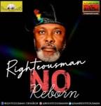 Righteousman - No Reborn