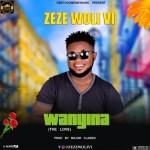 Zeze Woli Vi - Wanyina (The Love)