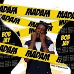 Bob Jay - Madam