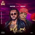 Rapcee Ft. Erigga - Only One
