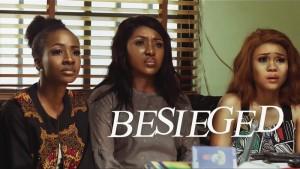 MOVIE: Besieged (Nollywood)